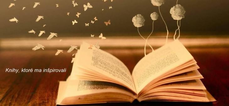 Knihy, ktoré ma inšpirovali